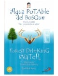 Agua Potable del Bosque - Fábula de Gunter Pauli