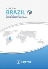 A guide to brazil toiletry perfume and cosmetic products compliance requirements
