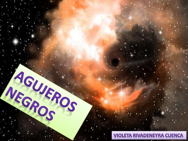 Agujeros negros Violeta Rivadeneyra Cuenca
