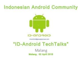 Agus Hamonangan - Sejarah Android, Penetrasi/Pertumbungan, dan Peluang Smartphone Android di Indonesia