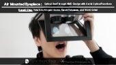 Air Mounted Eyepiece (Augmented Human 2018)