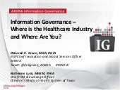 Webinar: Information Governance - Where is the Healthcare Industry and Where Are You?