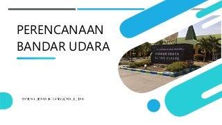Perencanaan Bandar Udara Internasional El Tari Kupang