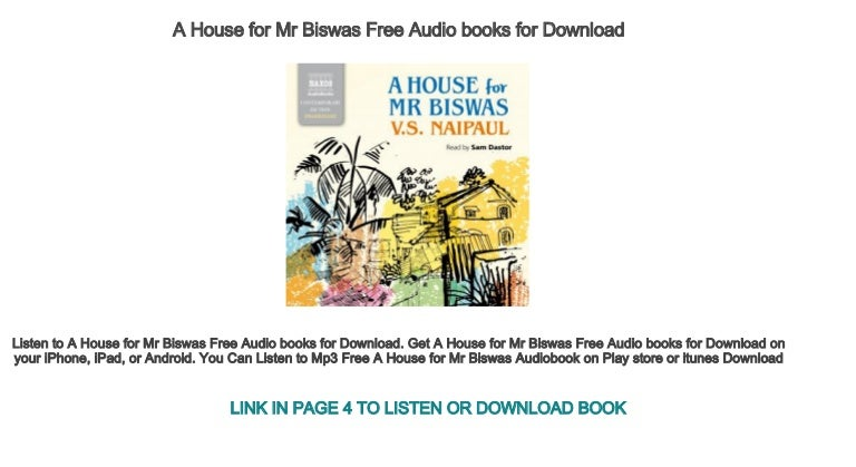 A House for Mr Biswas Free Audio books for Download