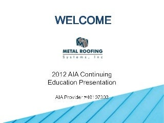 AIA course metal roofing
