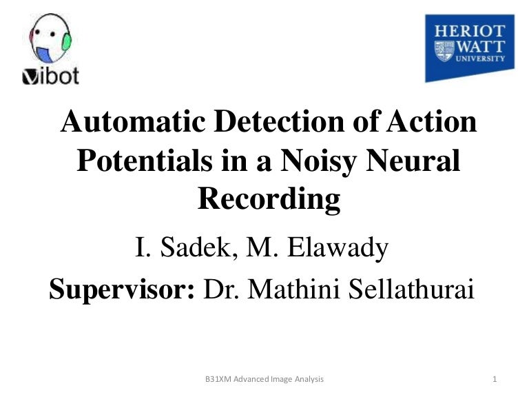 Reading Group) Automatic Detection of Action Potentials in a