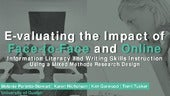 E-valuating the Impact of Face-to-Face and Online Information Literacy and Writing Skills Instruction Using a Mixed Methods Research Design