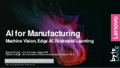AI for Manufacturing (Machine Vision, Edge AI, Federated Learning)