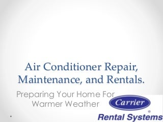 Air Conditioner Repair, Maintenance, and Rentals