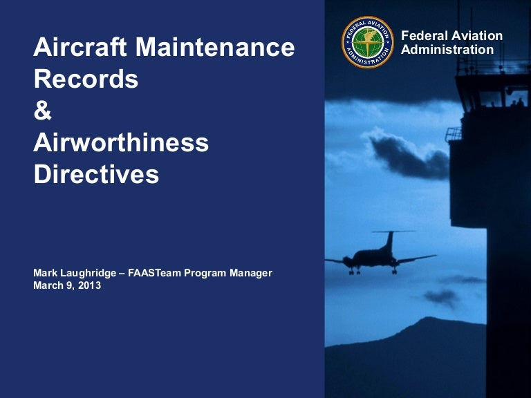 Aircraft Maintenance Records and Airworthiness Directives