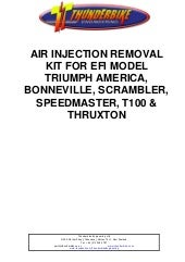 Air injection Removal Kit Fitting Instructions for EFI Model Triumph Twins