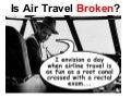 Air Travel Is Broken!