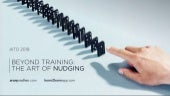 Beyond Training - The Art of Nudging