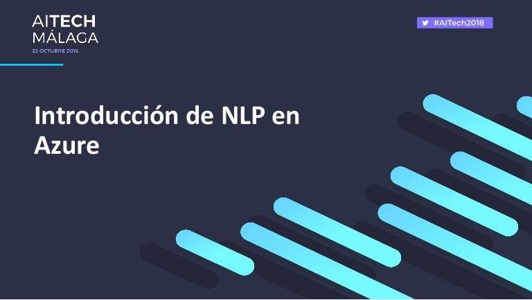 Introduccion A Nlp Natural Language Processing En Azure