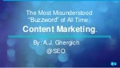 "The Most Misunderstood ""Buzzword"" of All Time: Content Marketing"