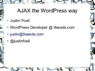 AJAX the WordPress way