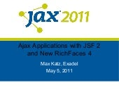 Ajax Applications with JSF2 and New RichFaces 4 at JAX 2011
