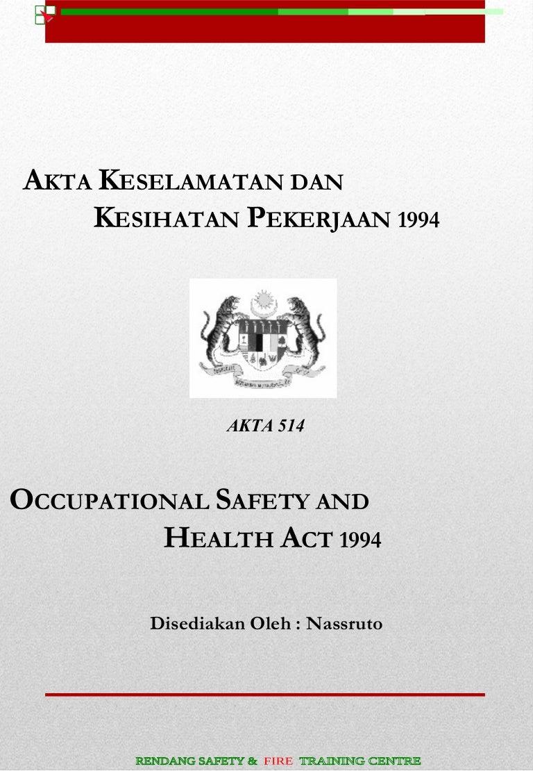 Akta Keselamatan Dan Kesihatan Pekerjaan 1994 Akta 514