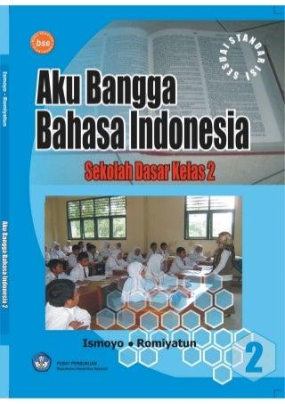 Aku bangga bahasa indonesia kelas 2 - ismoyo
