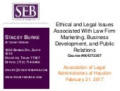 Ethical and Legal Issues Associated with Law Firm Marketing, Business Development, and Public Relations