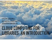 ALA cloud computing for libraries: an introduction
