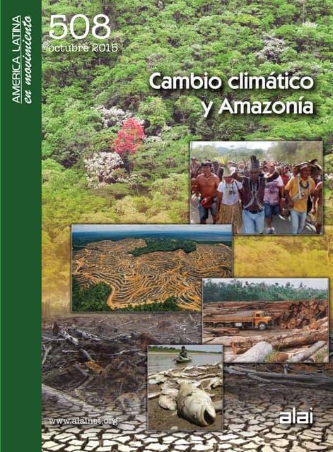 Cambio climático y Amazonía América Latina en Movimiento No. 508, octubre 2015