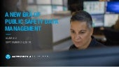 The New Era of Public Safety Records Management: Dynamic talks Chicago 9/24/2019
