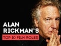 Alan Rickman's Top 10 Film Roles