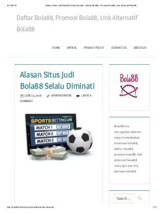 Alasan situs judi bola88 selalu diminati daftar bola88, promosi bola88, link alternatif bola88