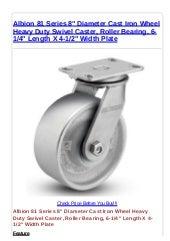 Roller Bearing 700lbs Capacity Albion 81 Series 6 Diameter Moldon Rubber on Cast Iron Wheel Heavy Duty Swivel Caster 6-1//4 Length X 4-1//2 Width Plate