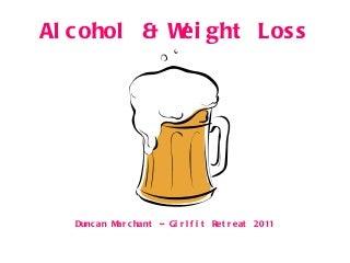 Alcohol - Girlfit Retreat 2011