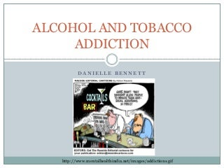 Alcohol And Tobacco Addiction