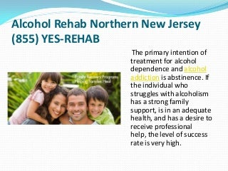 Alcohol Rehab Northern New Jersey (855) YES-REHAB