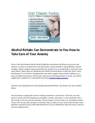 Alcohol rehabs programsAlcohol Rehabs Can Demonstrate to You How to Take Care of Your Anxiety