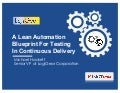 A lean automation blueprint for testing in continuous delivery