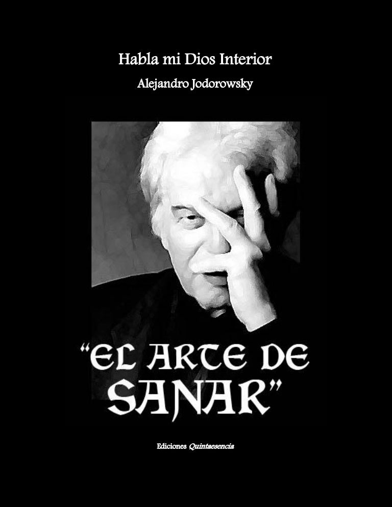 Alejandro Jodorowsky Habla Mi Dios Interior