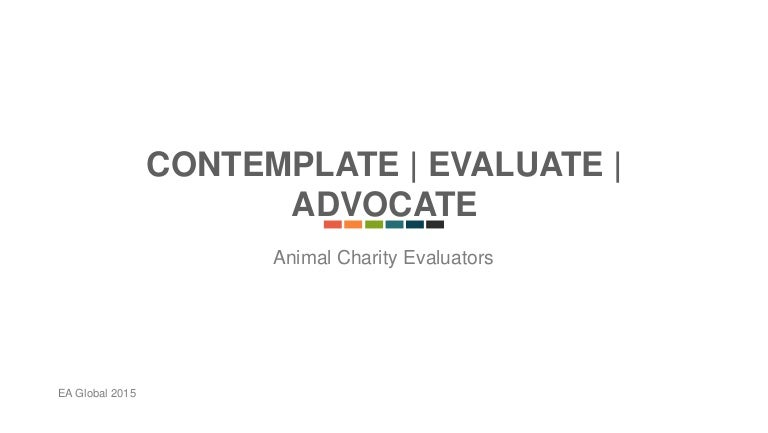 Alexis Carlier - Animal Charity Evaluation - Ea Global Melbourne 2015