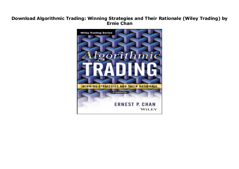 algorithmic trading winning strategies and their rationale download