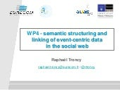Semantic structuring and linking of event-centric data in the social web