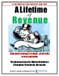 A Lifetime of Revenue ~ #1 Method Of The Original Mad Men