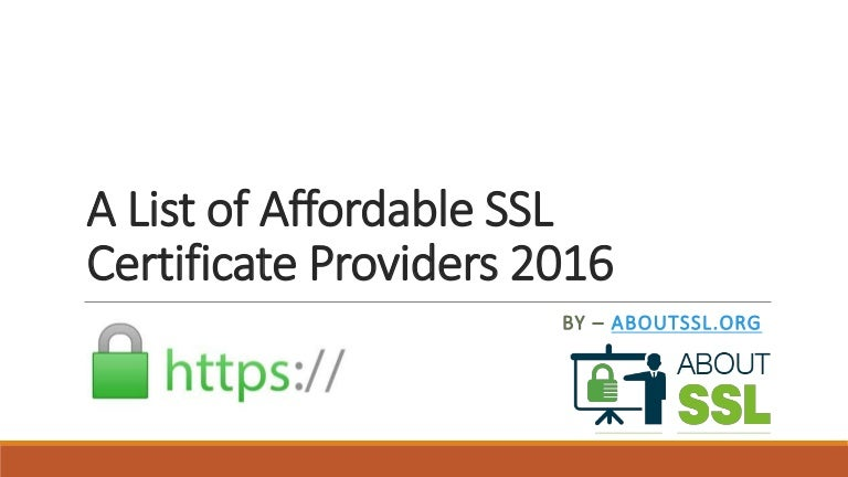 A List Of Affordable Ssl Certificate Providers 2016