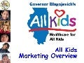 All Kids: Healthcare for Kids Marketing Overview, Illinois