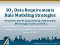 SO2 Data Requirements Rule Modeling Strategies