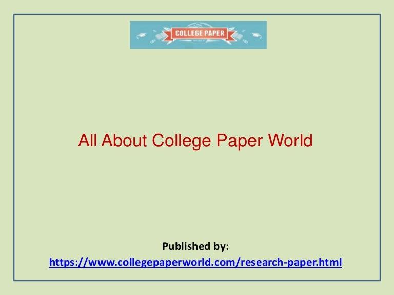 Allaboutcollegepaperworld 180317092850 Thumbnail 4cb1521278963