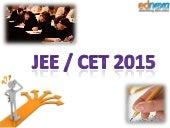 All About JEE/CET 2015 You Must Know