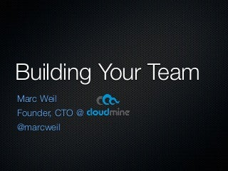 Building your startup's team