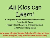 All Kids can Learn Song