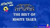 All The Talks - The Best of Ignite Talks