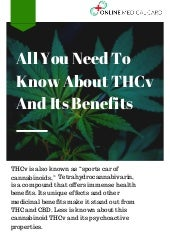 All You Need To Know About THCv And Its Benefits