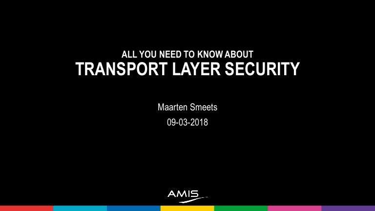 All you need to know about transport layer security
